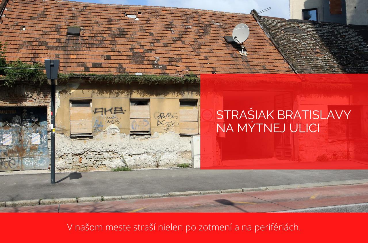 Strašiak Bratislavy na Mýtnej ulici